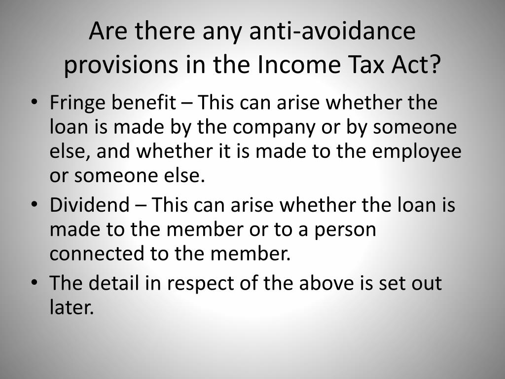 Are there any anti-avoidance provisions in the Income Tax Act?