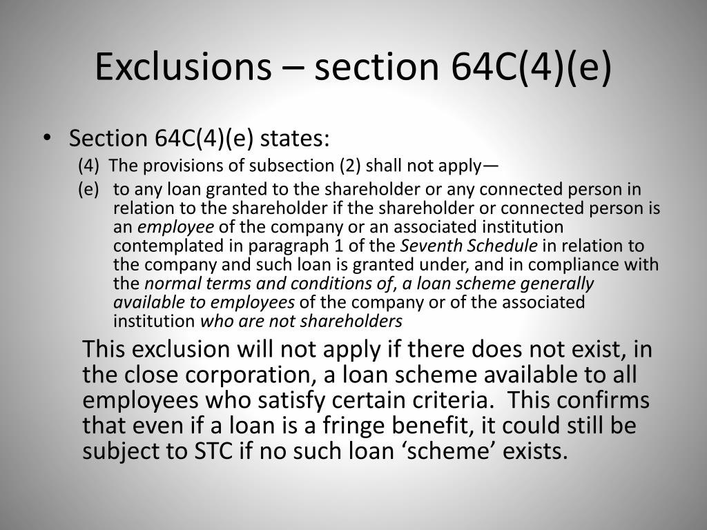 Exclusions – section 64C(4)(e)