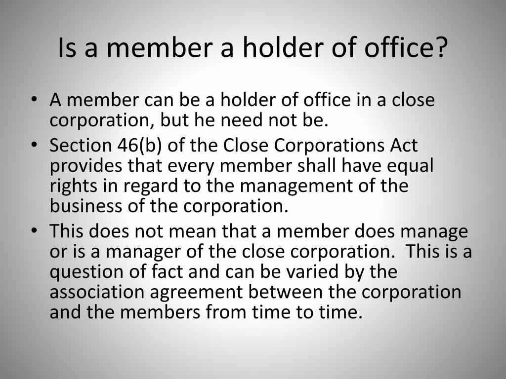 Is a member a holder of office?