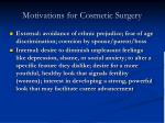 motivations for cosmetic surgery