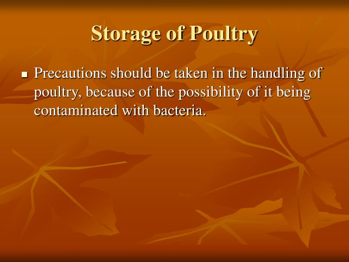 Storage of Poultry