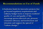 recommendations on use of funds