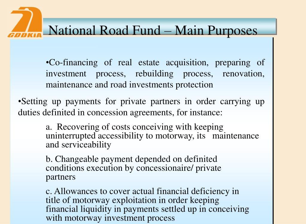 National Road Fund – Main Purposes