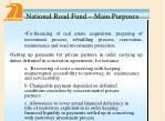 national road fund main purposes