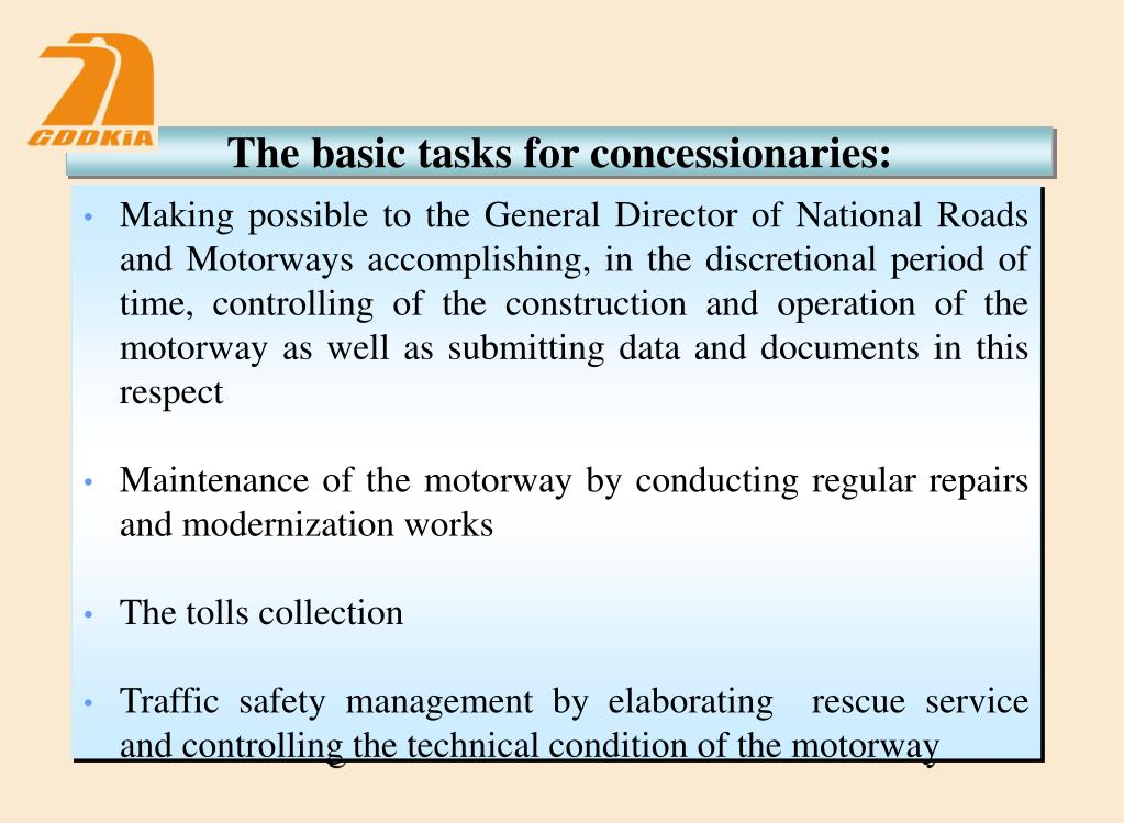 The basic tasks for concessionaries: