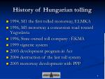 history of hungarian tolling