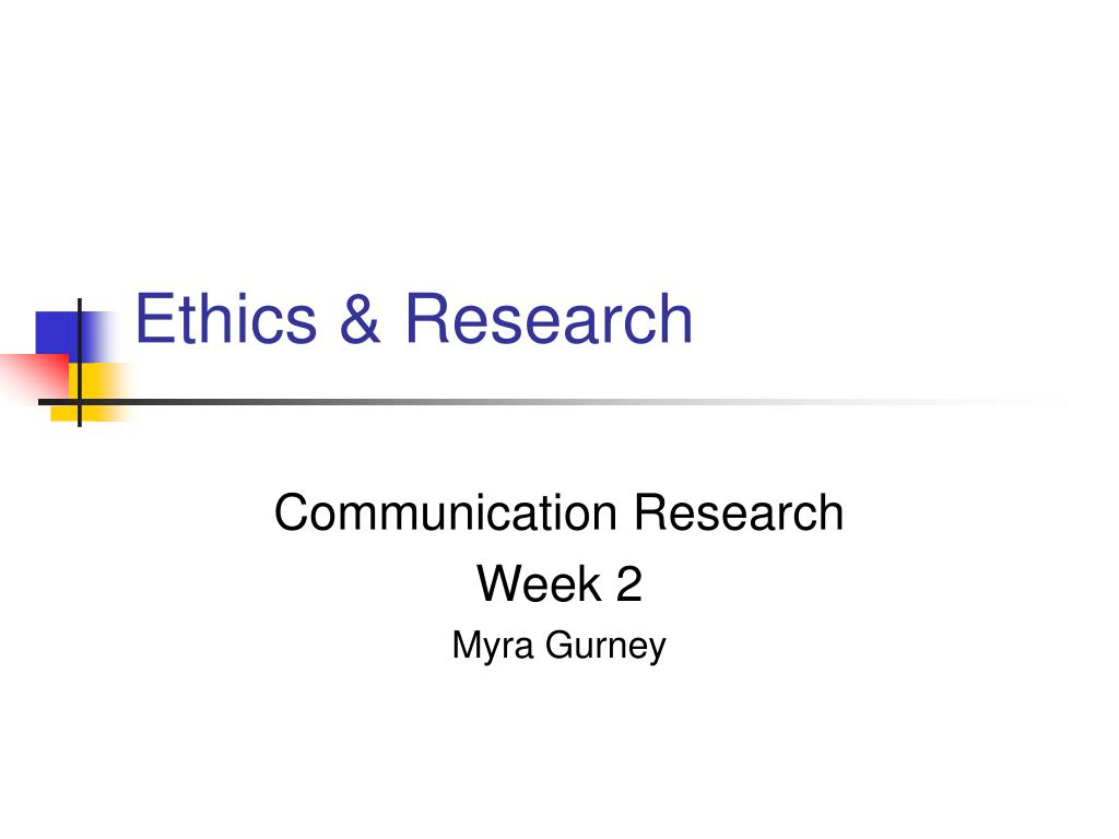 Ethics & Research