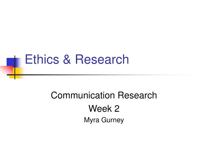 Ethics research