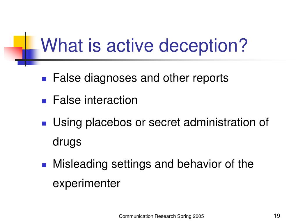 What is active deception?