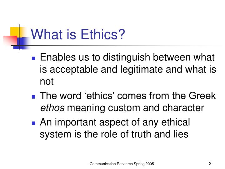 What is ethics3
