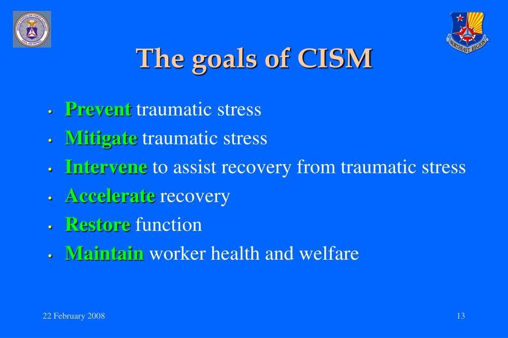 The goals of CISM
