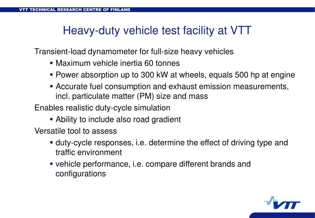 Heavy-duty vehicle test facility at VTT