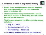 3 influence of time of day traffic density