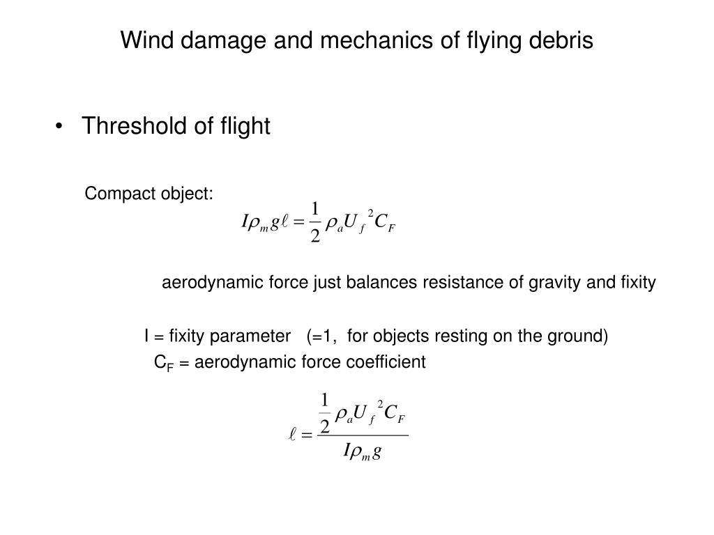 Wind damage and mechanics of flying debris