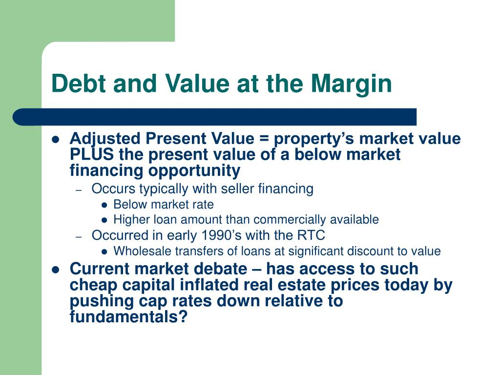 Debt and Value at the Margin