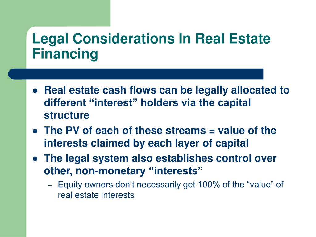 Legal Considerations In Real Estate Financing
