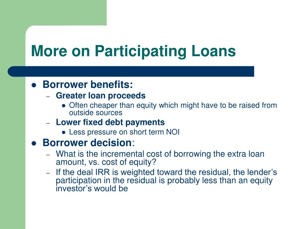 More on Participating Loans
