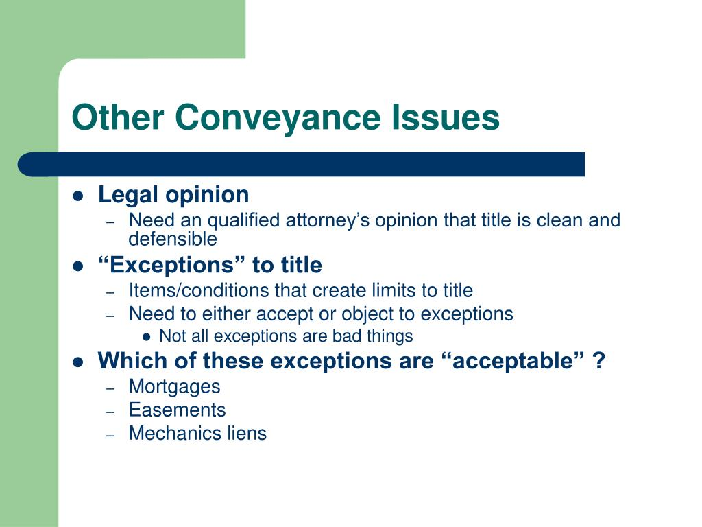 Other Conveyance Issues