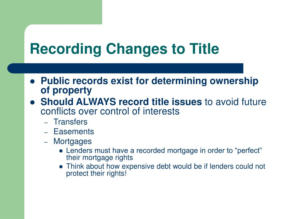 Recording Changes to Title