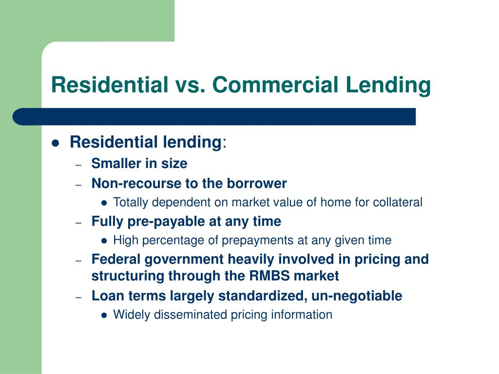 Residential vs. Commercial Lending