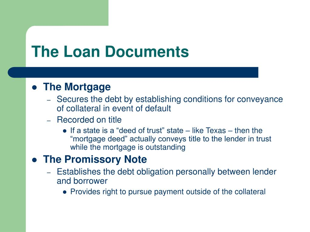 The Loan Documents