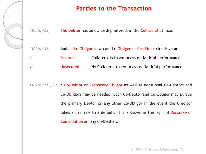 Parties to the transaction
