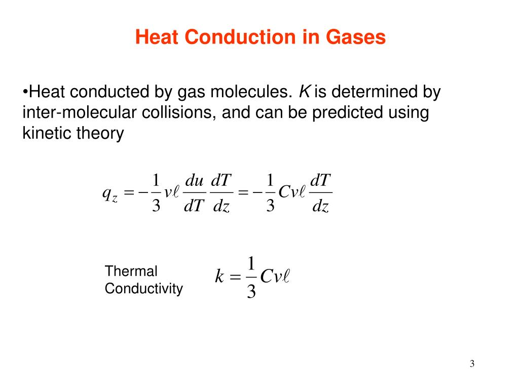 Heat Conduction in Gases