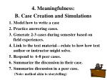 4 meaningfulness b case creation and simulations