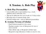 8 tension a role play