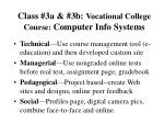 class 3a 3b vocational college course computer info systems