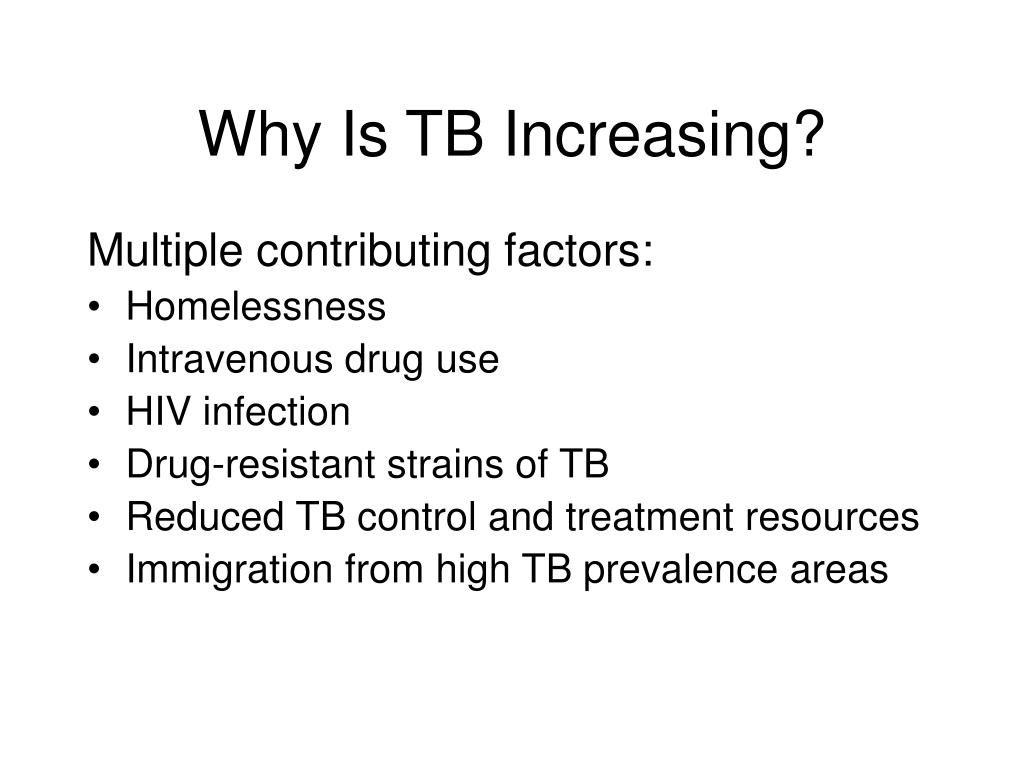 Why Is TB Increasing?