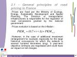 2 1 general principles of road pricing in france16