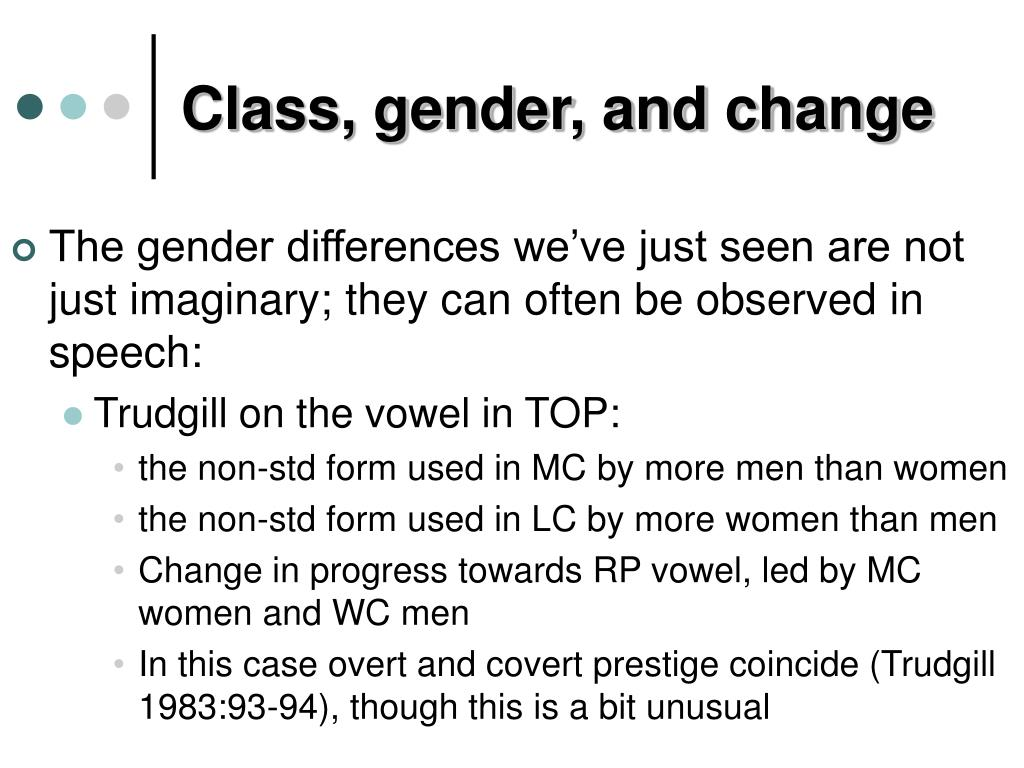 Class, gender, and change