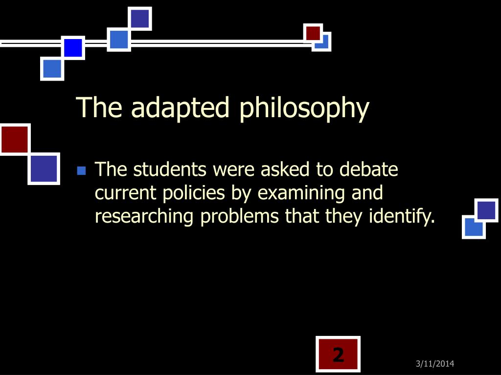 The adapted philosophy