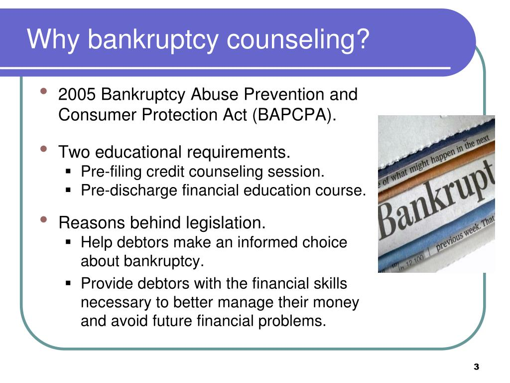 Why bankruptcy counseling?