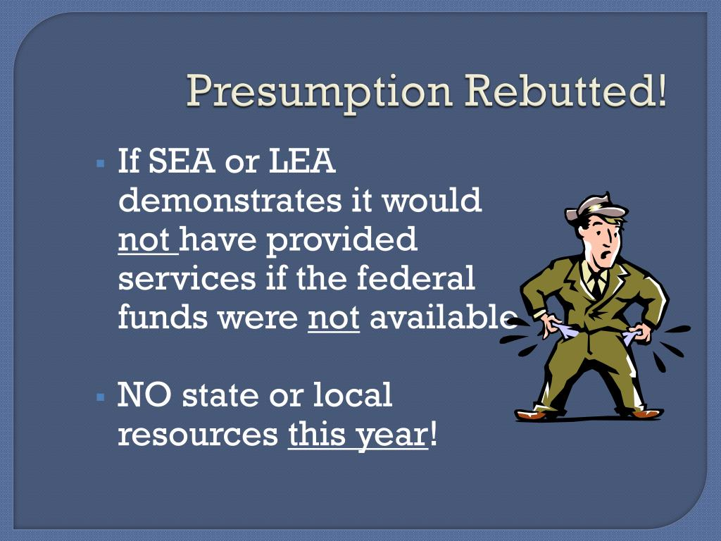 Presumption Rebutted!
