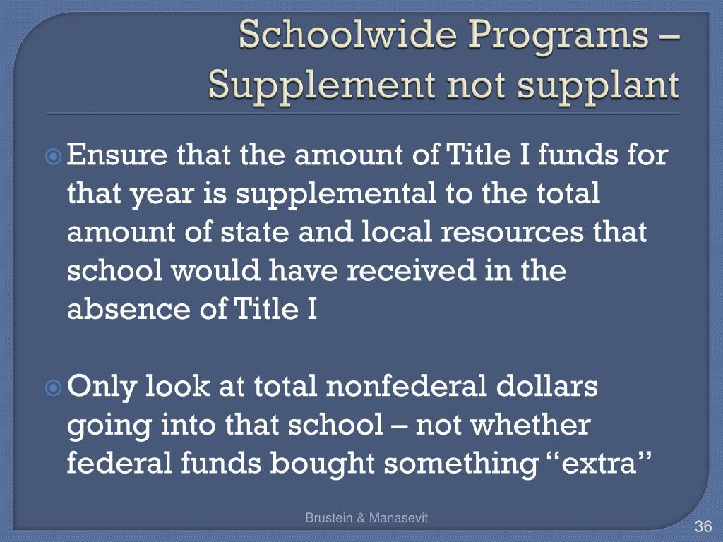 Schoolwide Programs – Supplement not supplant