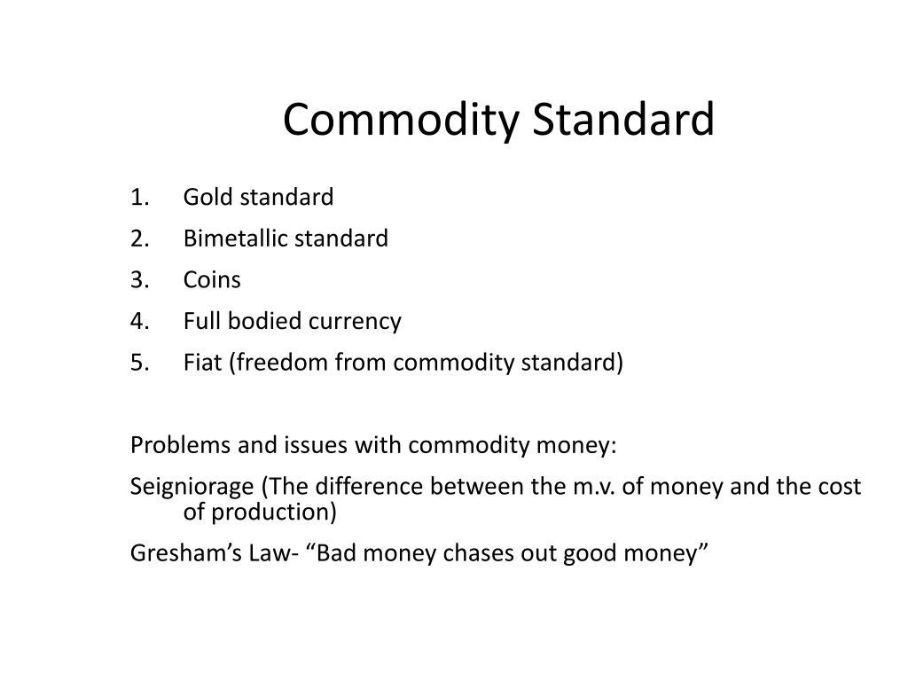 Commodity Standard