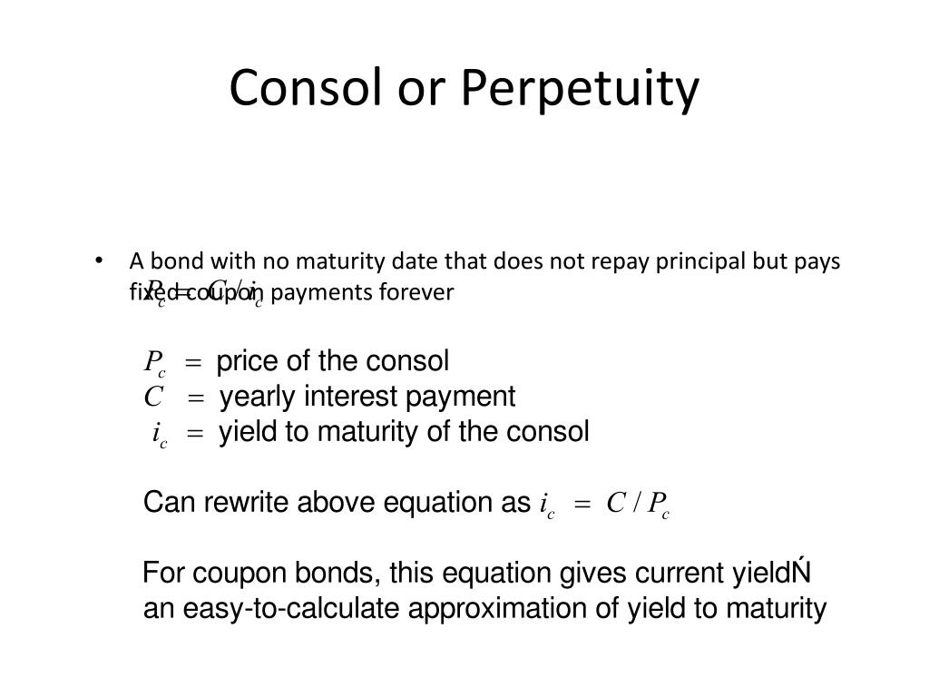 Consol or Perpetuity