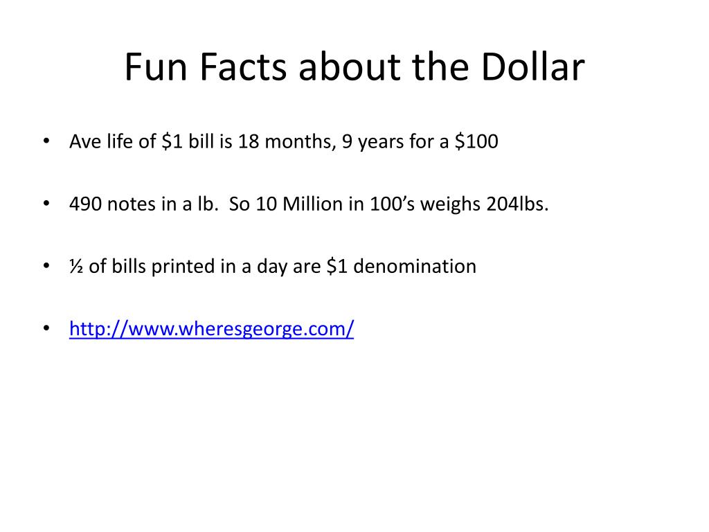 Fun Facts about the Dollar