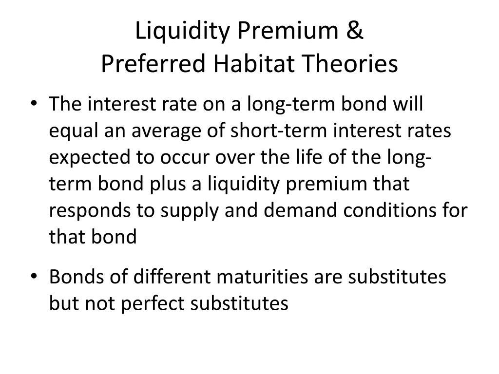 Liquidity Premium &