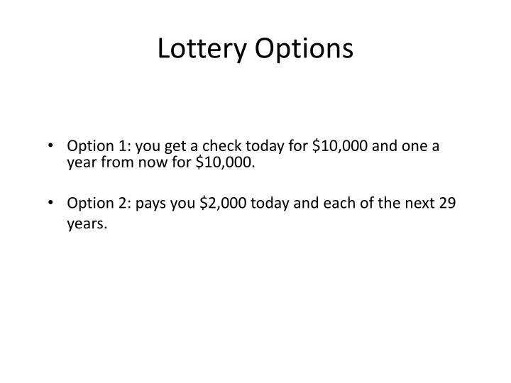 Lottery options