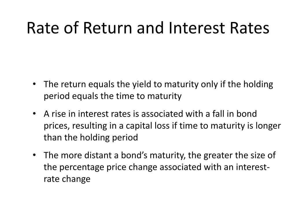 Rate of Return and Interest Rates