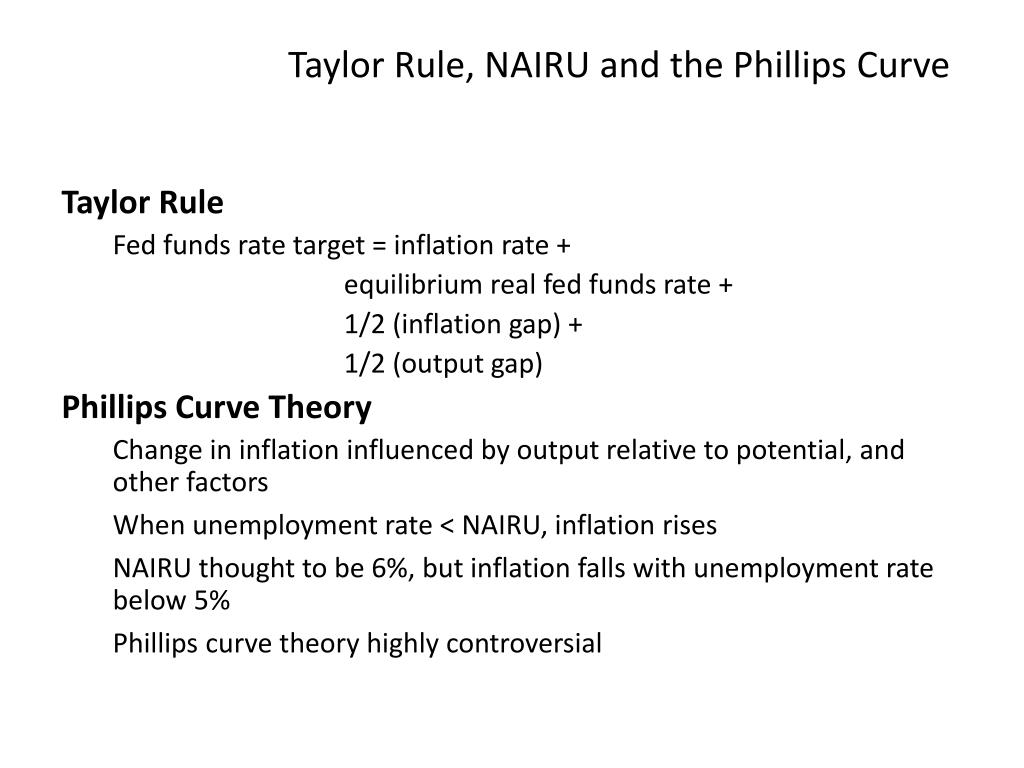 Taylor Rule, NAIRU and the Phillips Curve