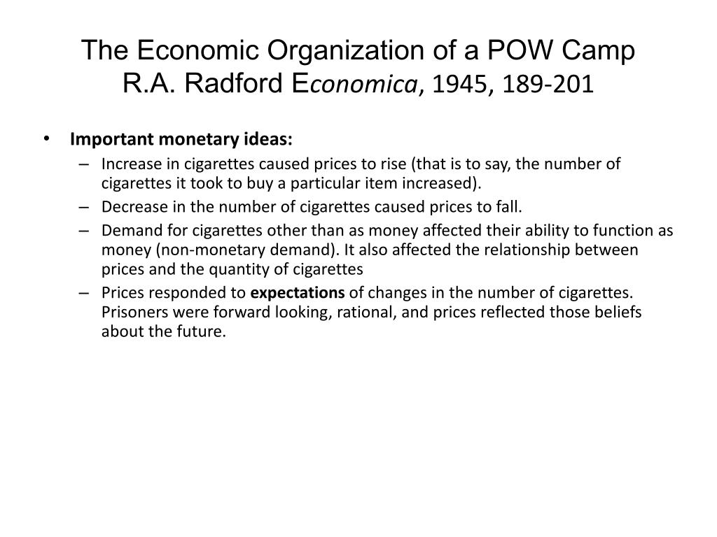 The Economic Organization of a POW Camp