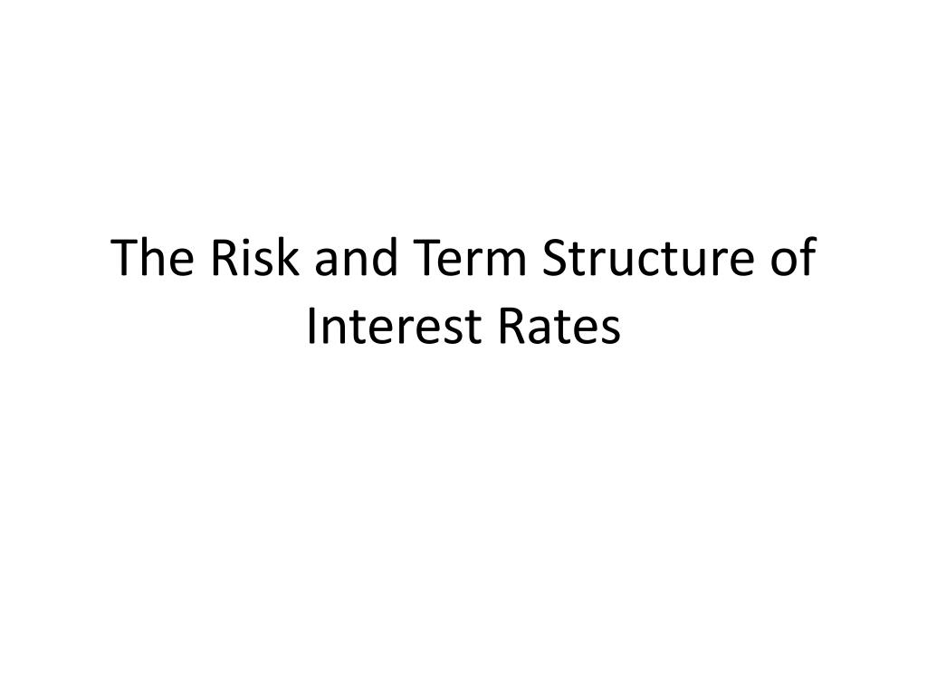 The Risk and Term Structure of Interest Rates