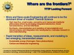 where are the frontiers 1 tttp looking forward