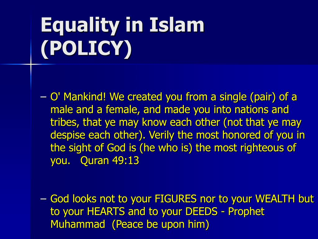 Equality in Islam (POLICY)