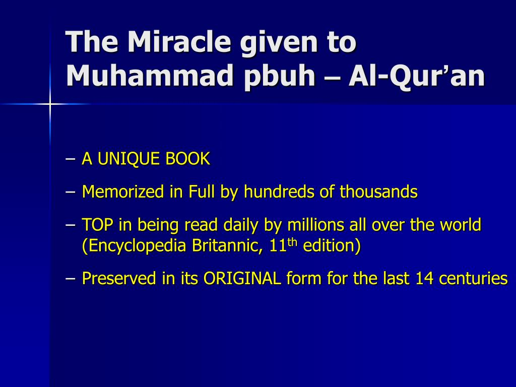 The Miracle given to Muhammad pbuh