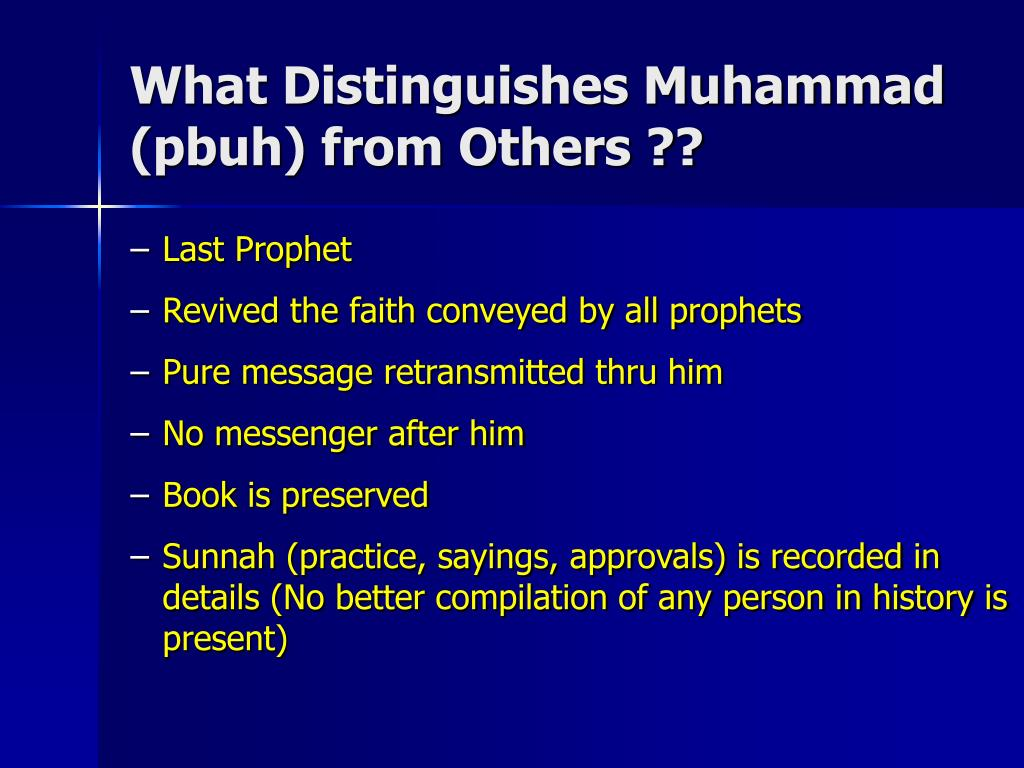 What Distinguishes Muhammad (pbuh) from Others ??